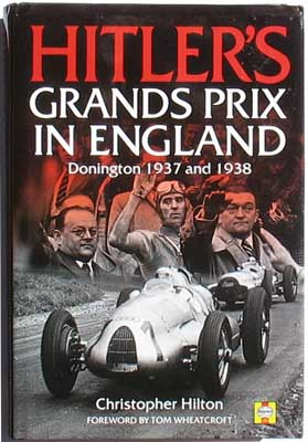 Image for Hitler's Grands Prix in England: Donington 1937 and 1938