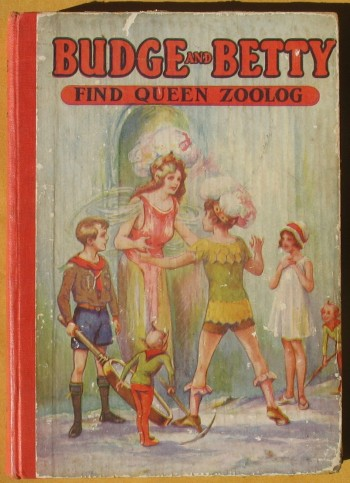 Image for Budge and Betty Find Queen Zoolog