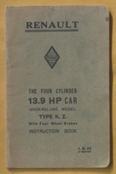 Image for Instructions on the Lubrication and the Maintenance of The 13.9HP Renault Car - Underslung  Model Type  K. Z. With Four Wheel Brakes
