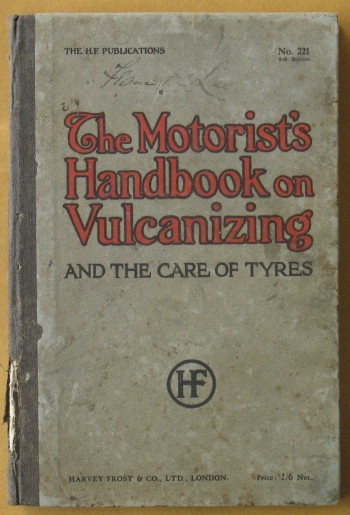 Image for The Motorist's Handbook on Vulcanizing and the Care of Tyres