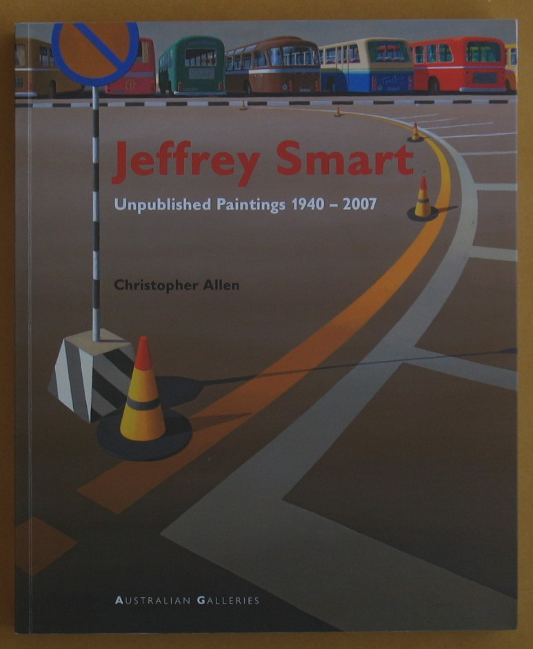 Image for Jeffrey Smart: Unpublished Paintings 1940-2007