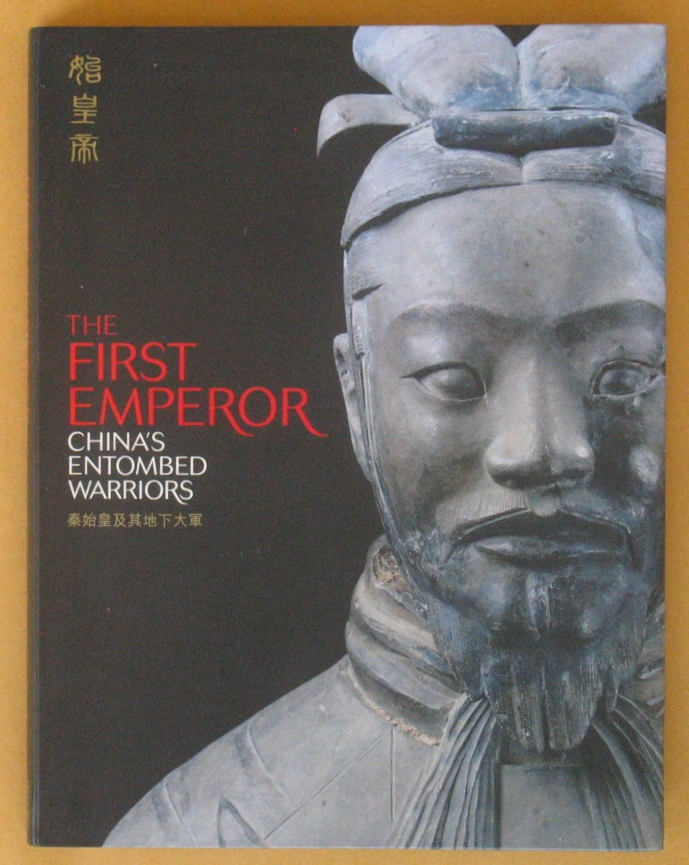 Image for The First Emperor: China's Entombed Warriors