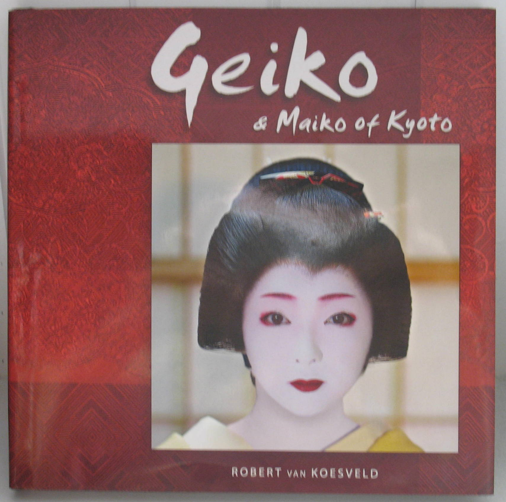 Image for Geiko & Maiko of Kyoto