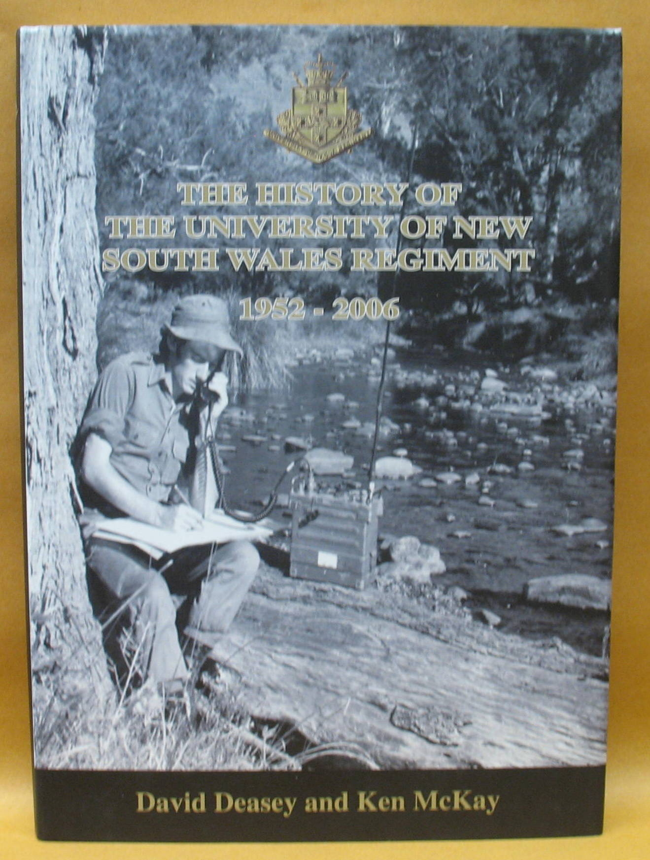 Image for The History of The University of New South Wales Regiment 1952-2006