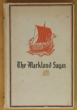 Image for The Markland Sagas. With a discussion of their relation to Nova Scotia