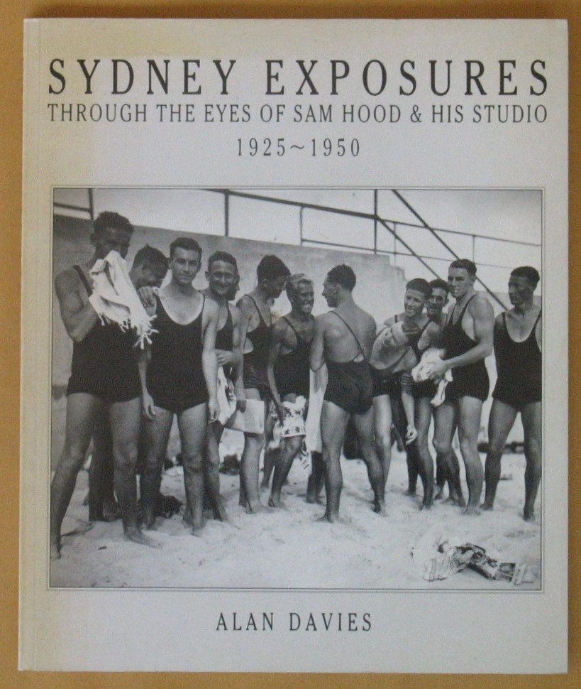 Image for Sydney Exposures: Through the Eyes of Sam Hood & His Studio 1925-1950