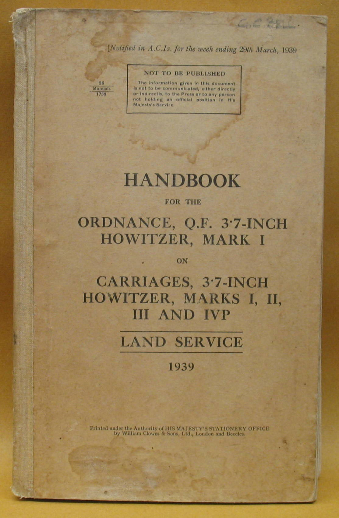 Image for HANDBOOK for the ORDNANCE, Q.F. 3.7-INCH HOWITZER MARK I on CARRIAGES, 3.7-INCH HOWITZER, MARKS I, II, III AND IVP LAND SERVICE 1939