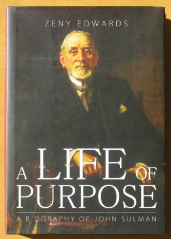 Image for A Life of Purpose: A Biography of John Sulman