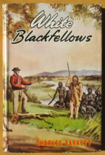 Image for White Blackfellows: The Strange Adventures of Europeans who Lived among Savages