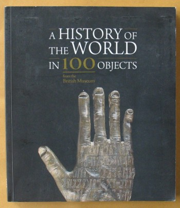 Image for A History of the World in 100 Objects from the British Museum