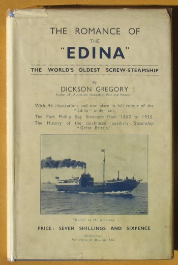 "Image for The Romance of the ""Edina"": The World's Oldest Screw-Steamship"