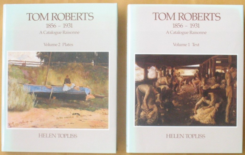 Image for Tom Roberts 1856-1931 Catalogue Raisonne Volume 1 Text & Volume 2 Plates
