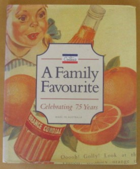 Image for Cottee's, A Family Favourite: Celebrating 75 Years  ( Cottees )