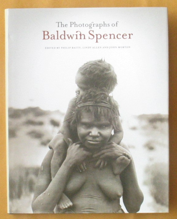 Image for The Photographs of Baldwin Spencer