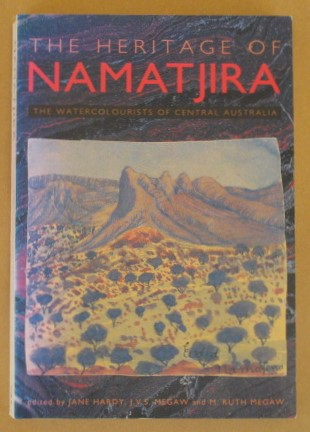 Image for The Heritage of Namatjira: The Watercolourists of Central Australia