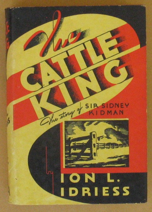 Image for The Cattle King: The Story of Sir Sidney Kidman