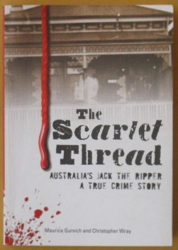 Image for The Scarlet Thread: Australia's Jack the Ripper - True Crime Story