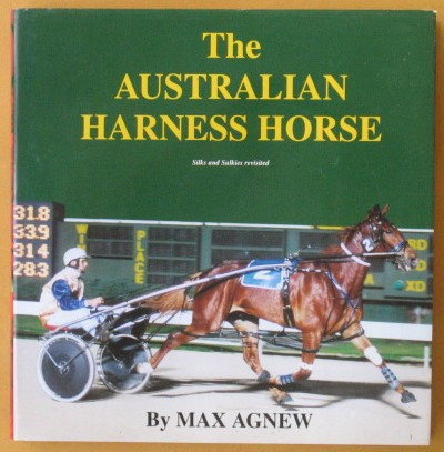 Image for The Australian Harness Horse: Silks and Sulkies Revisited