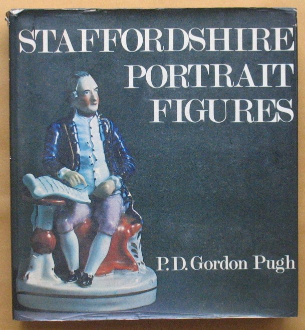 Image for Staffordshire Portrait Figures and Allied Objects of the Victorian Era