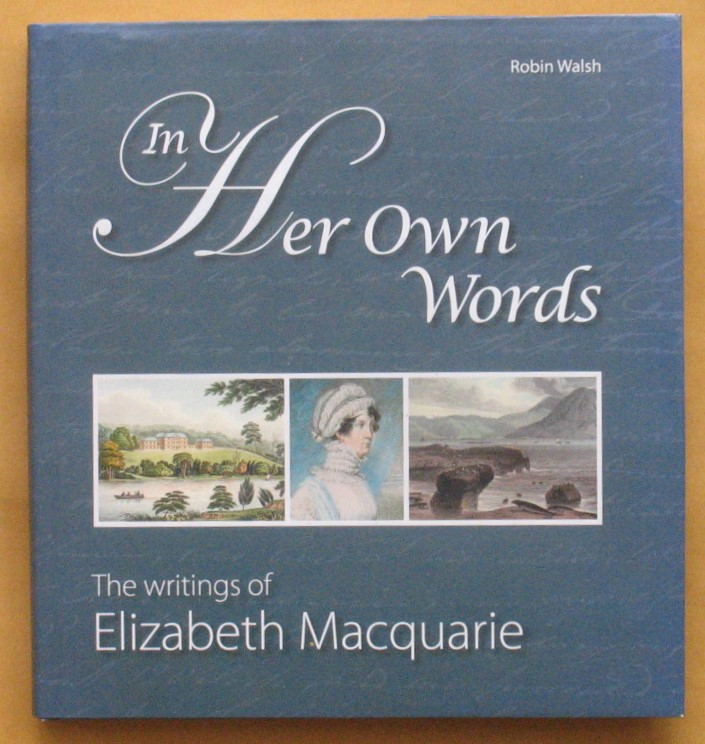 Image for In Her Own Words: The Writings of Elizabeth Macquarie