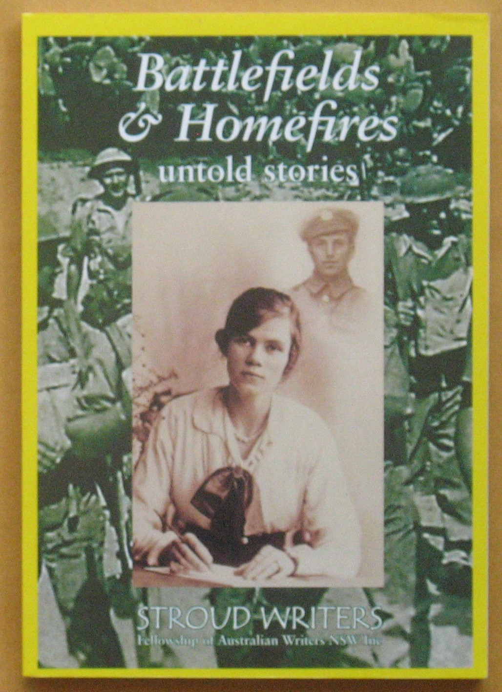 Image for Battlefields & Homefires: Untold Stories
