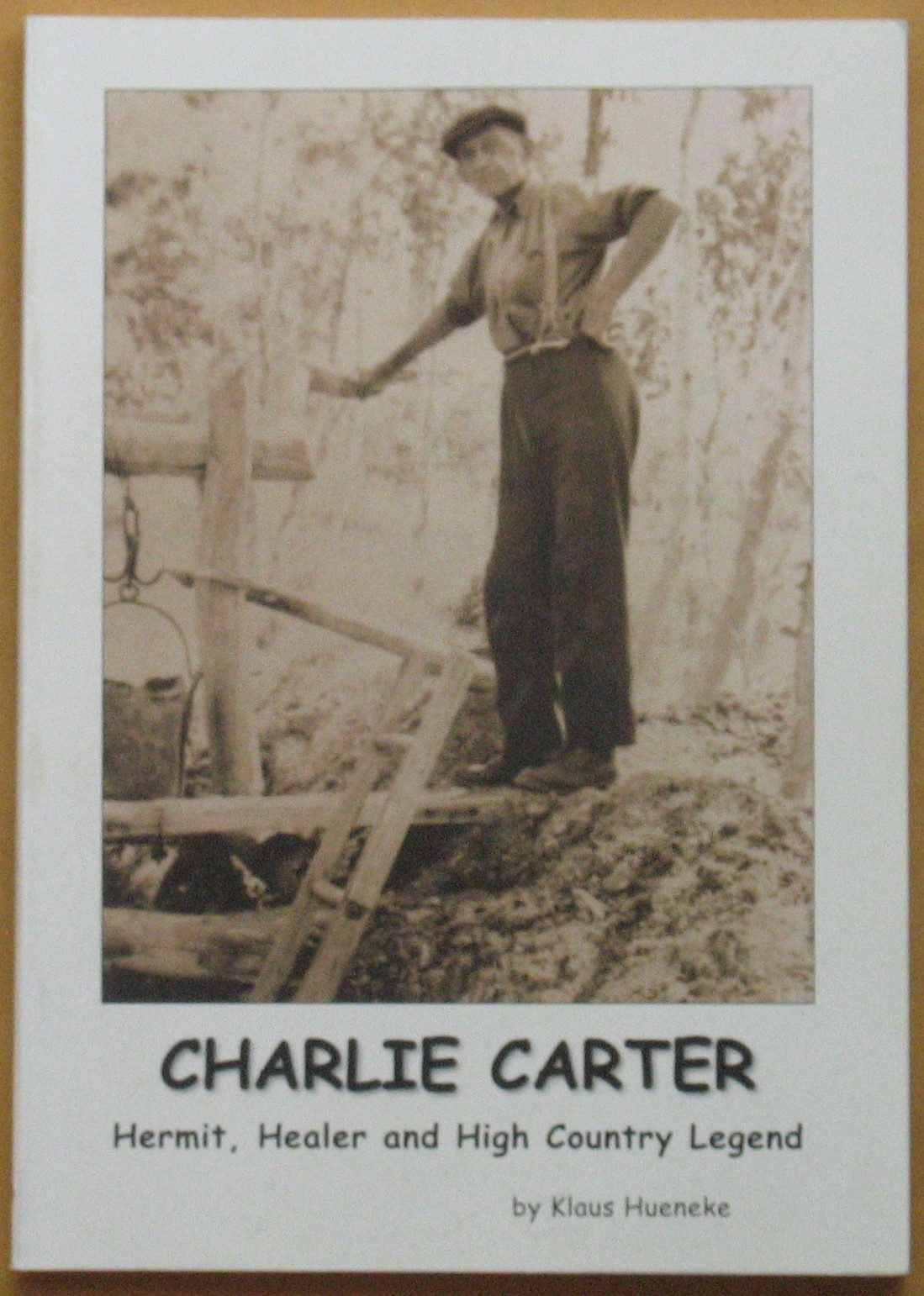 Image for Charlie Carter: Hermit, Healer and High Country Legend