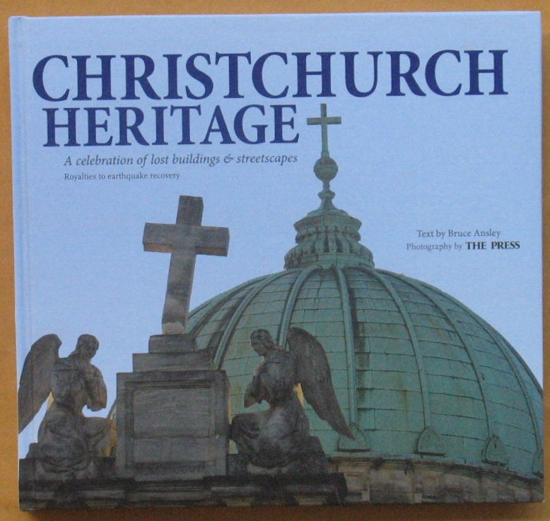 Image for Christchurch Heritage: A Celebration of Lost Buildings & Streetscapes