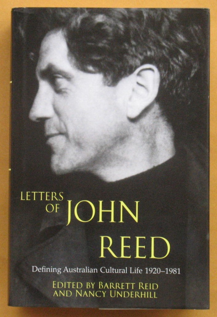 Image for Letters of John Reed: Defining Australian cultural life 1920-1981