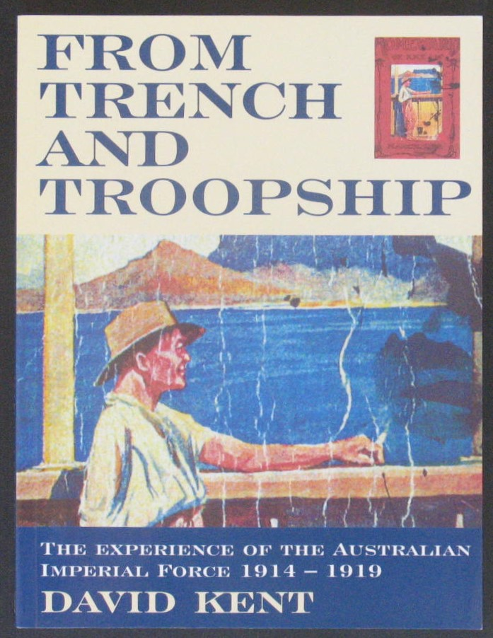Image for From Trench and Troopship: The Experience of the Australian Imperial Force 1914-1919