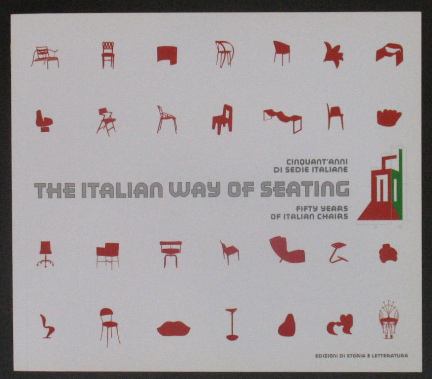 Image for The Italian Way of Seating: Fifty Years of Italian Chairs