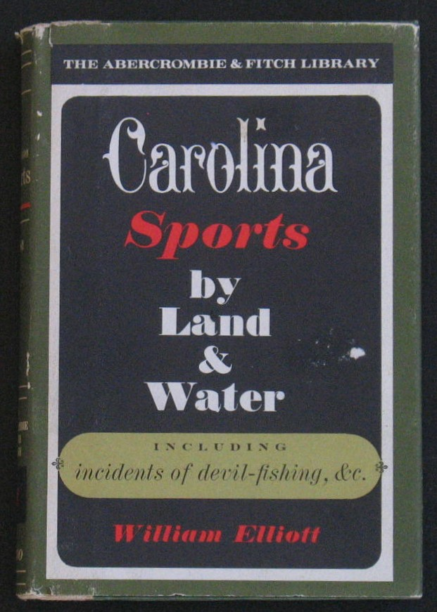 Image for Carolina Sports, By Land & Water (The Abercrombie & Fitch Library)