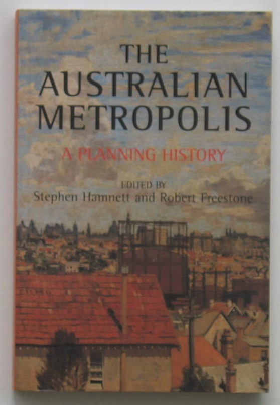 Image for The Australian Metropolis: A Planning History