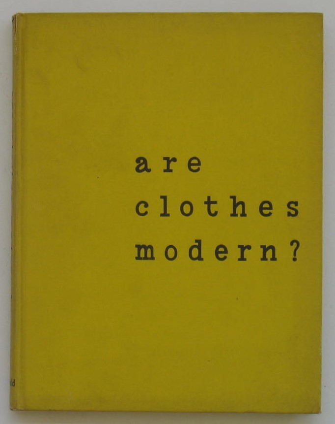 Image for Are Clothes Modern? An Essay on Contemporary Apparel
