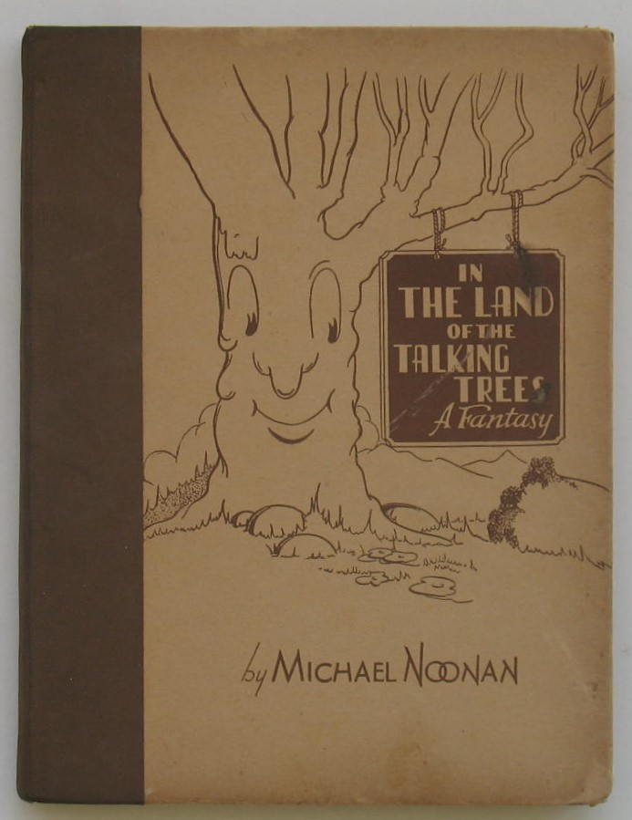 Image for In the Land of the Talking Trees: A Fantasy