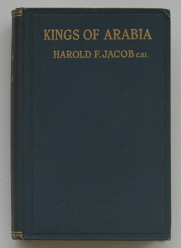 Image for Kings of Arabia The Rise and Set of the Turkish Sovranty in the Arabian Peninsula