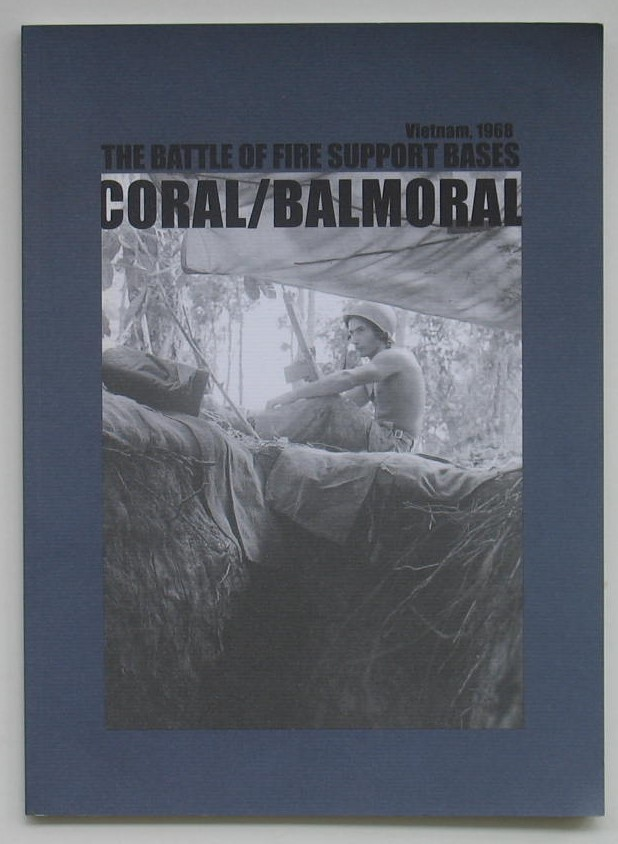 Image for The Battle of Fire Support Bases Vietnam 1968: Coral/Balmoral