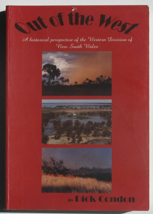Image for Out of the West: A Historical Perspective of the Western Division of New South Wales