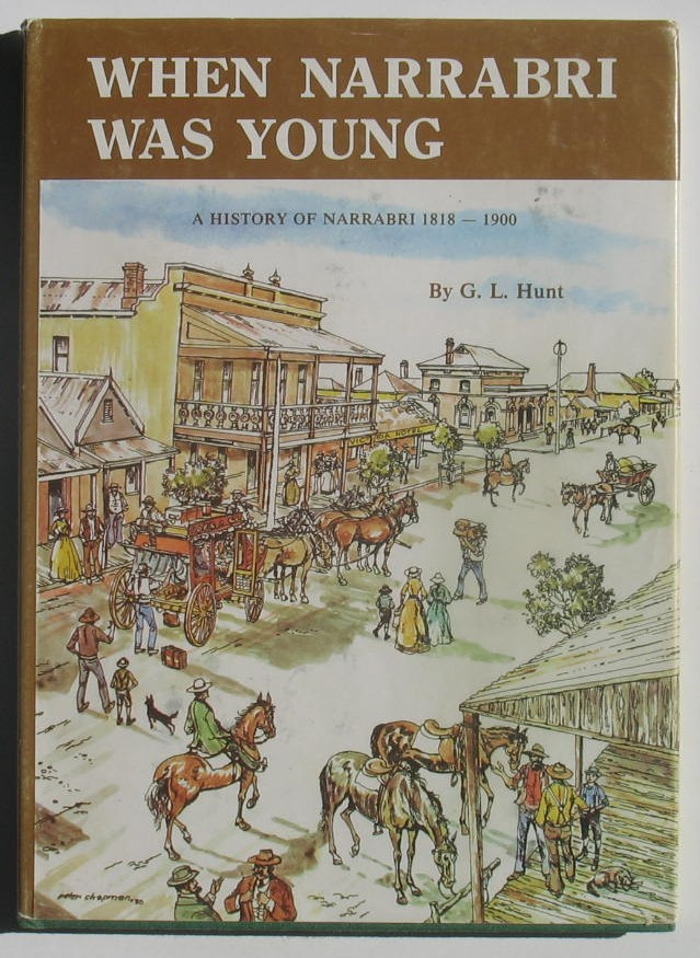 Image for When Narrabri Was Young: A History of Narrabri 1818 - 1900