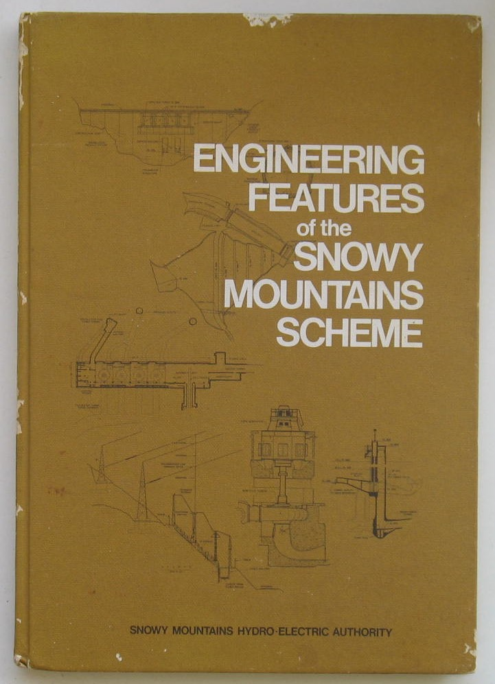 Image for Engineering Features of the Snowy Mountains Scheme