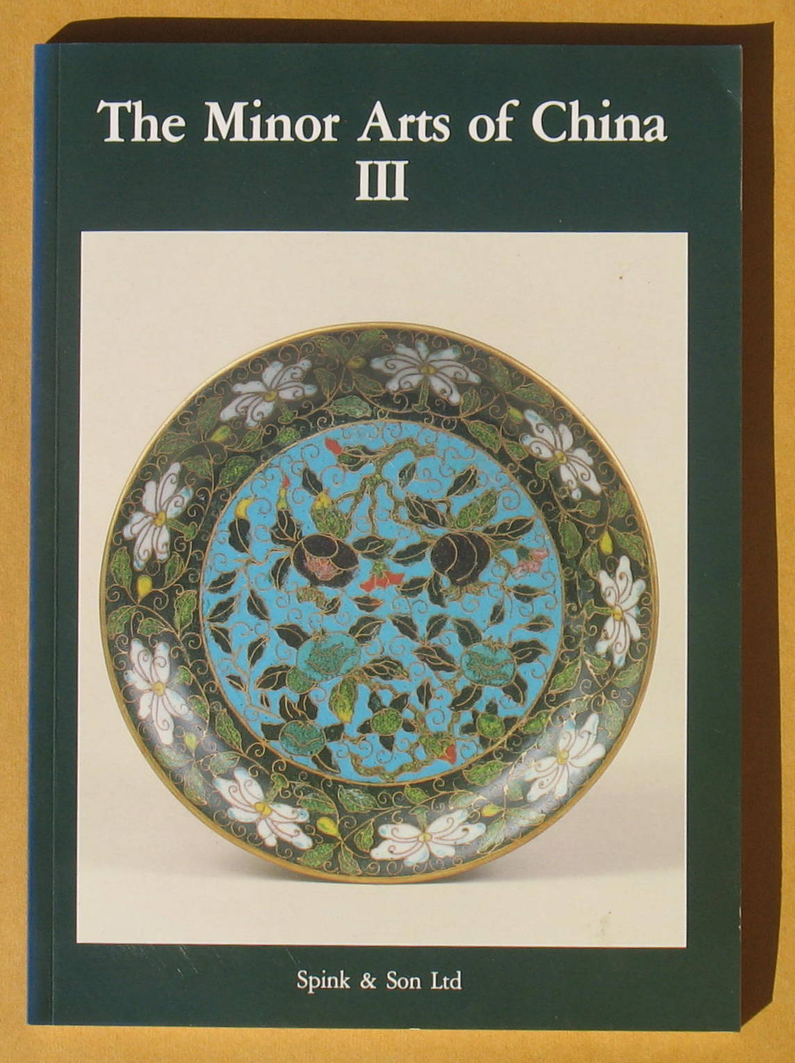 Image for The Minor Arts of China III